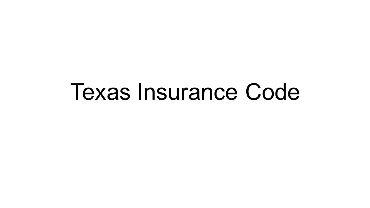 Texas Insurance Code
