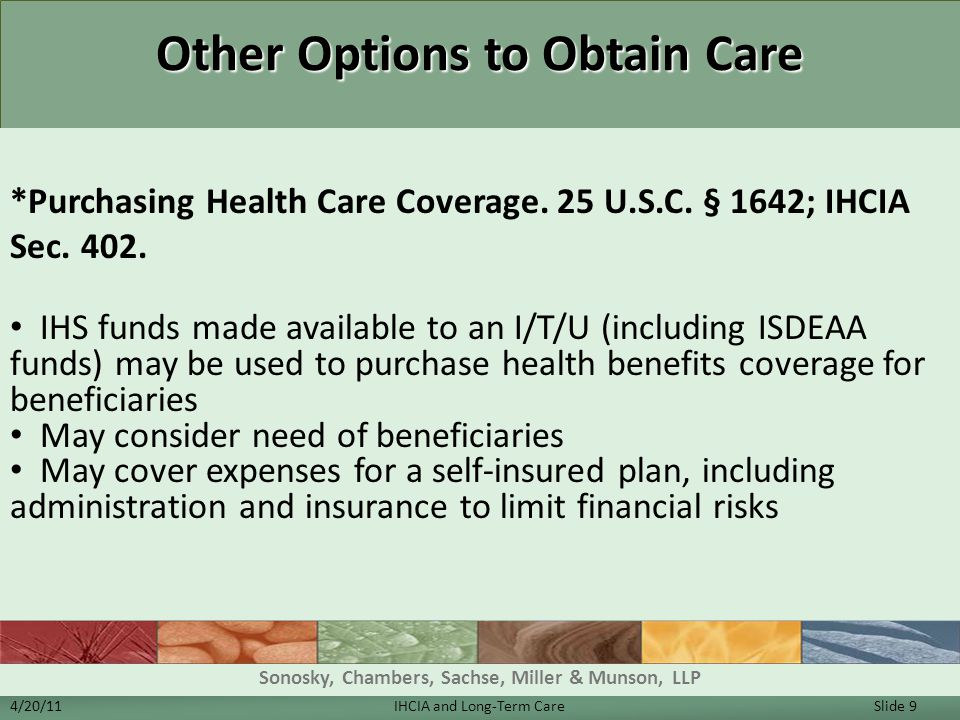 Other Options to Obtain Care *Purchasing Health Care Coverage.