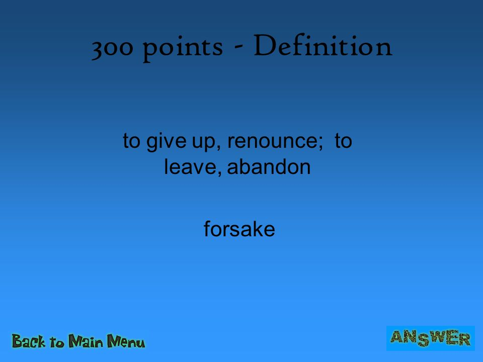 400 points- Definition plainly, in so many words; for a particular purpose expressly