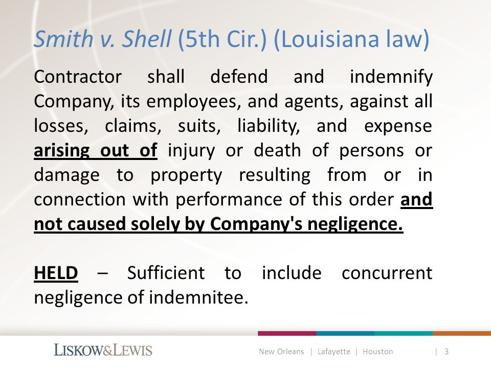 New Orleans | Lafayette | Houston | 3 Does Maritime Law Apply: Is There Admiralty Jurisdiction.