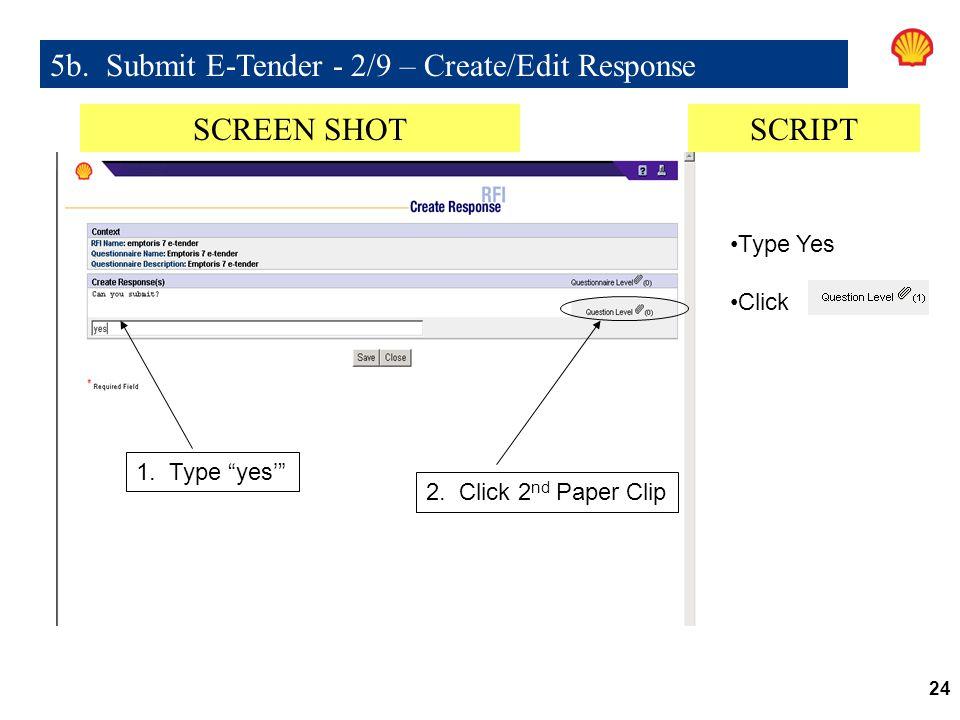 24 5b.Submit E-Tender - 2/9 – Create/Edit Response 1.
