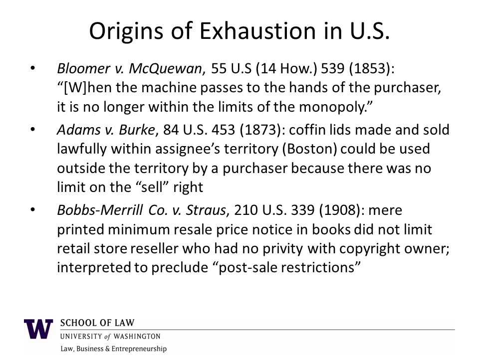 Origins of Exhaustion in U.S. Bloomer v.