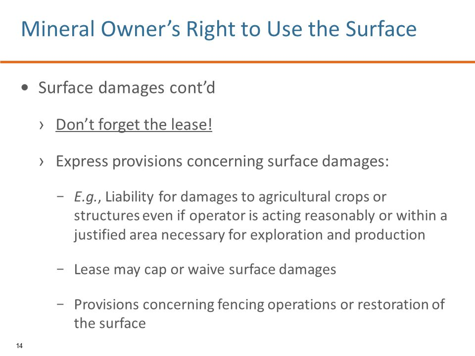 Surface damages cont'd › Don't forget the lease.