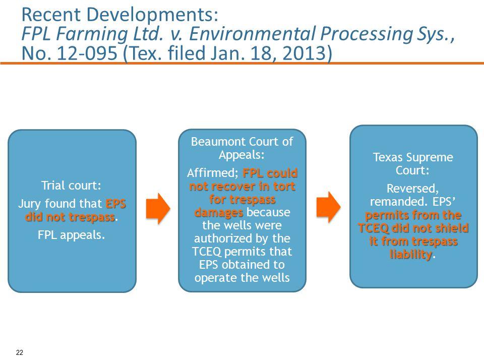 22 Recent Developments: FPL Farming Ltd. v. Environmental Processing Sys., No.
