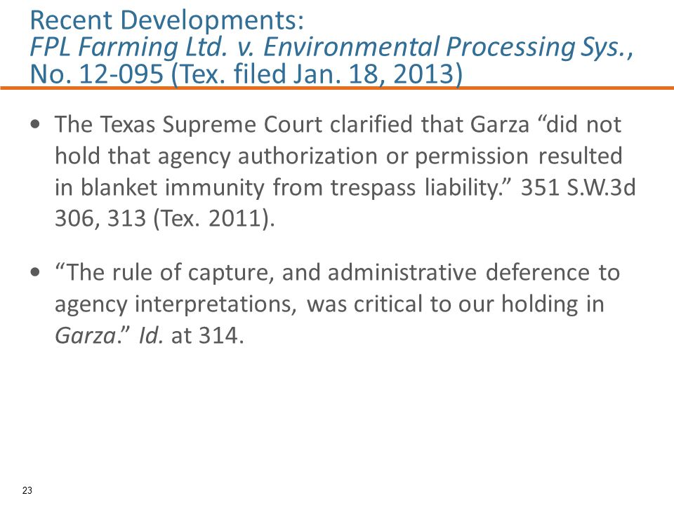 The Texas Supreme Court clarified that Garza did not hold that agency authorization or permission resulted in blanket immunity from trespass liability. 351 S.W.3d 306, 313 (Tex.