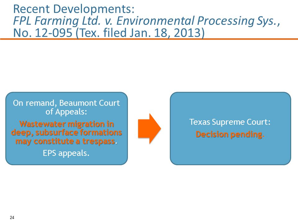 24 Recent Developments: FPL Farming Ltd. v. Environmental Processing Sys., No.
