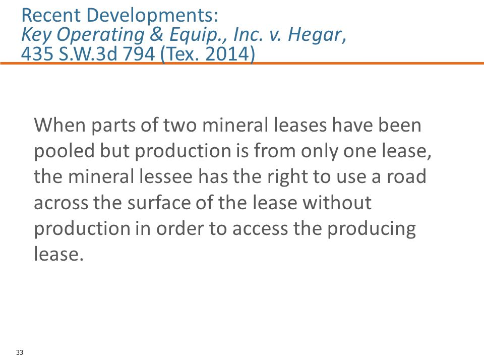 When parts of two mineral leases have been pooled but production is from only one lease, the mineral lessee has the right to use a road across the sur