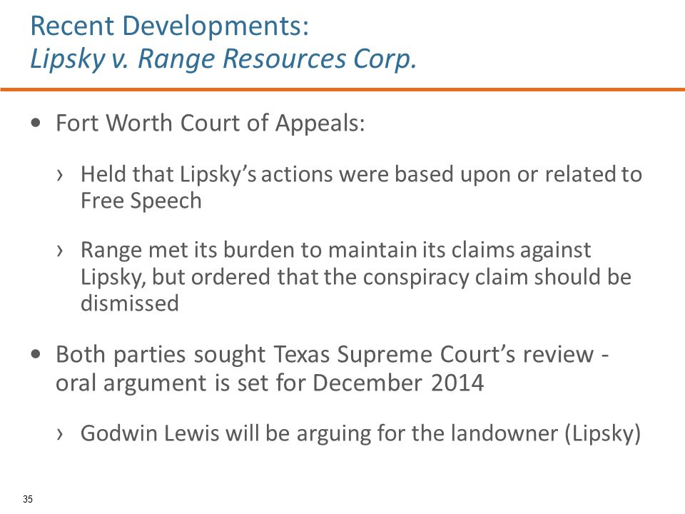 Fort Worth Court of Appeals: › Held that Lipsky's actions were based upon or related to Free Speech › Range met its burden to maintain its claims agai