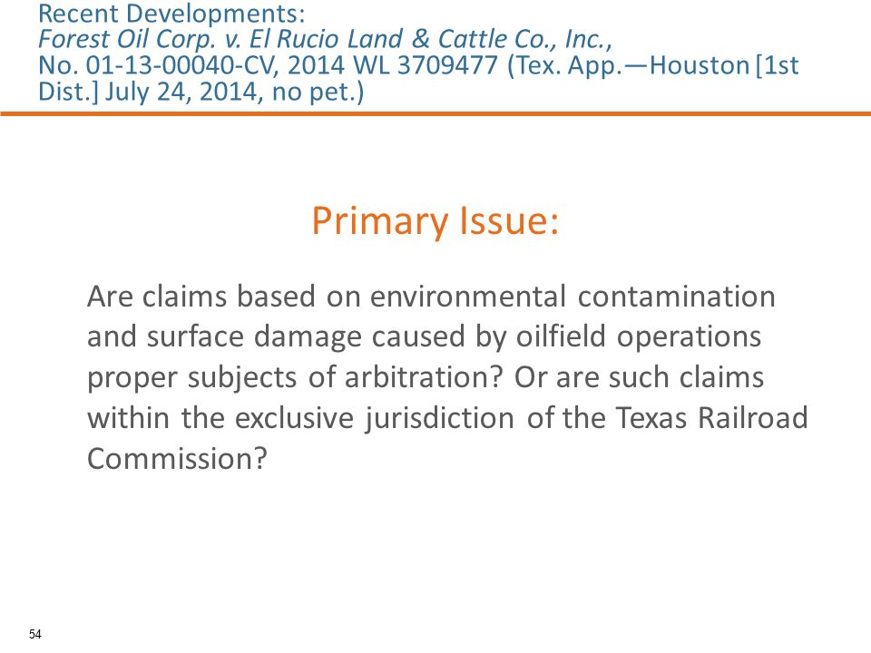 Primary Issue: Are claims based on environmental contamination and surface damage caused by oilfield operations proper subjects of arbitration? Or are