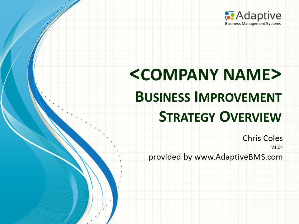 Proposed Improvement Model Strategy & Goals Employees Training and Support Reporting & measures Improvement tasks set and allocated to teams Balanced Score Card Culture Empowerment Responsibility Empowerment Responsibility Company Processes Customer/Market Requirements Meeting Customer/Market Requirements