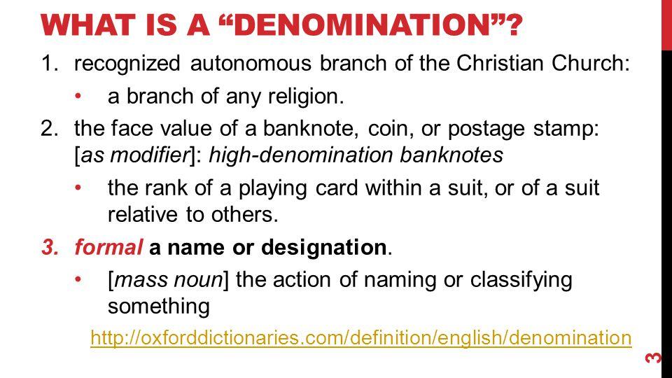 ISSUES OF DENOMINATIONALISM .