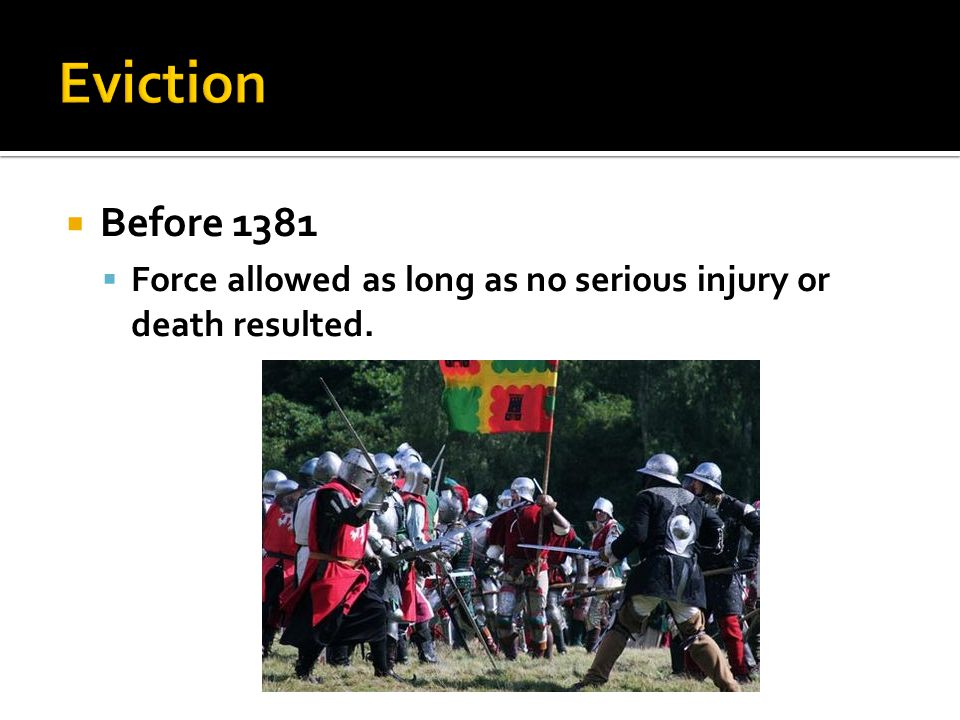  Before 1381  Force allowed as long as no serious injury or death resulted.
