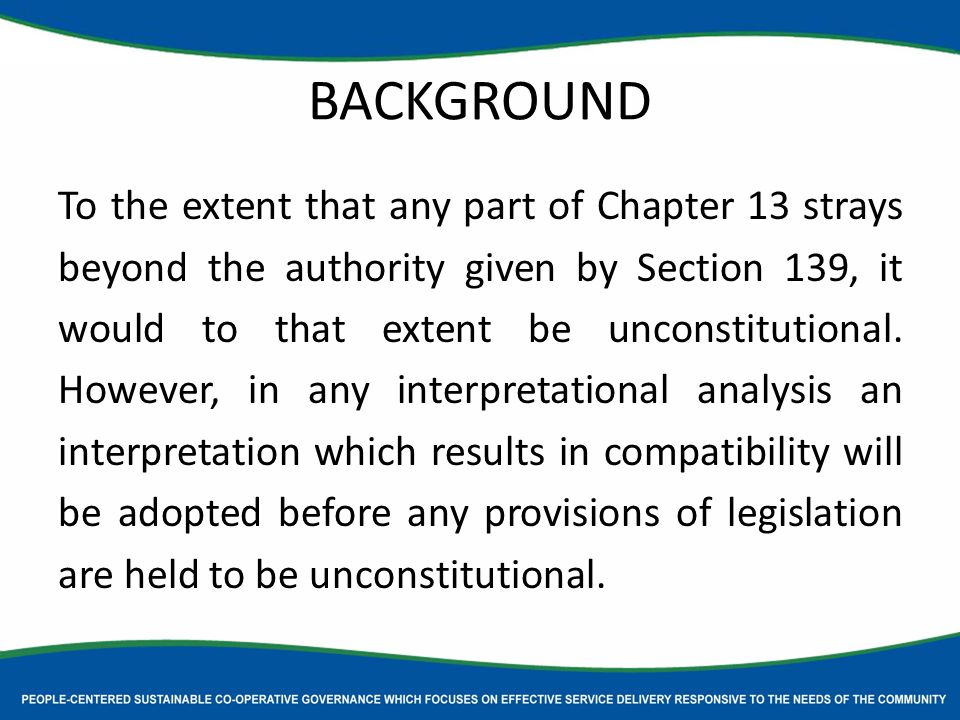 BACKGROUND To the extent that any part of Chapter 13 strays beyond the authority given by Section 139, it would to that extent be unconstitutional.