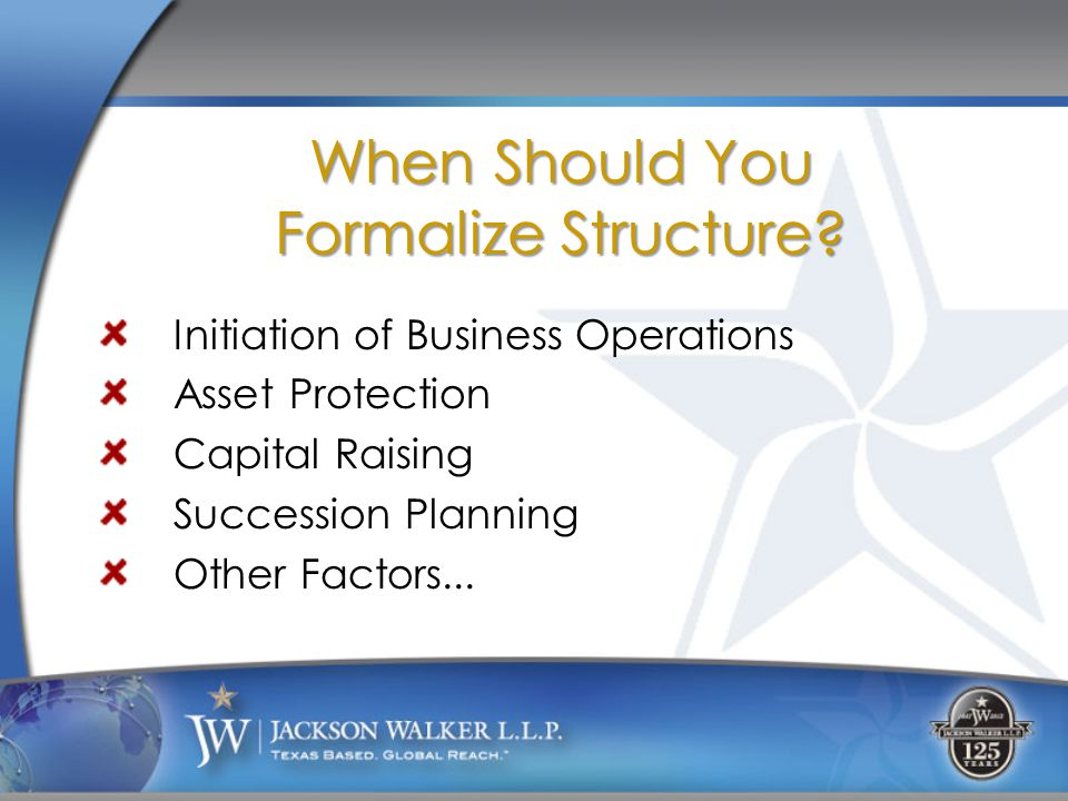 When Should You Formalize Structure.