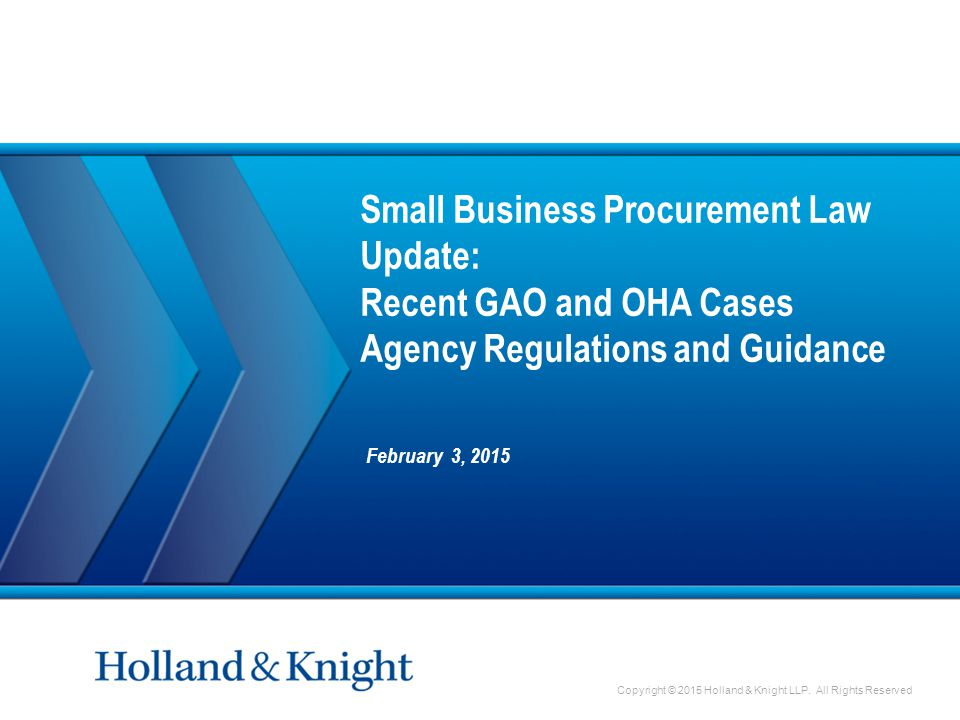 Sub-Title Top Guide 6.22 Chart-Title Top Guide 5.35 Body Top Guide 4.16 Body Bottom Guide 7.80 Left guide 11.42 Right guide 11.42 GAO Cases »Several recent small business regulations and requirements from the 2010 JOBS Act have been addressed by GAO through its bid protest process, including: ˗ When Task Orders can/must be set-aside under IDIQ/MAC contracts ˗ The extent to which agencies must support and document their decision to consolidate requirements ˗ Whether a requirement is new and therefore not subject to the JOBS Act's bundling provisions ˗ Agencies' ability/requirement to use small business set-asides for contracts to be performed overseas »Several recent cases address other important issues, including: ˗ When an adverse impact analysis is required when moving a small business set-aside requirement into the 8(a) program ˗ What constitutes a new requirement for purposes of moving a requirement out of the 8(a) program 2