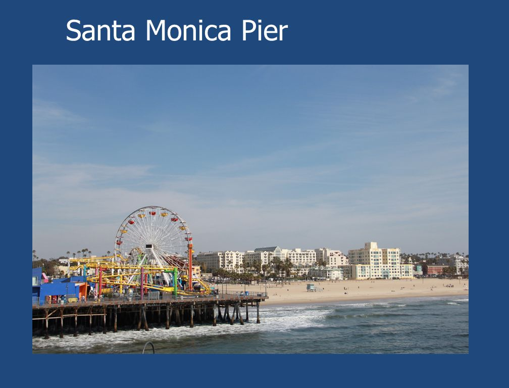 Santa Monica Pier President Memorials and Monuments