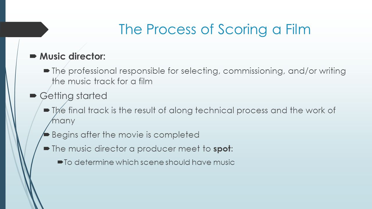 The process continued  Recording the music track  After the film has been scored, the music is recorded  The composer conducts the recording sessions  The sessions are usually done in front of a large screen depicting the movie  Click-track :  A series of clicks that allow the conductor to synchronize the orchestra's playing to the film  Before the digital age, the music was recorded on a magnetic track or mag track :  Film similar to audiotape coated with an oxide surface  The final step is dubbing :  Putting all the elements of sound – dialogue, sound effects, and music – onto one soundtrack