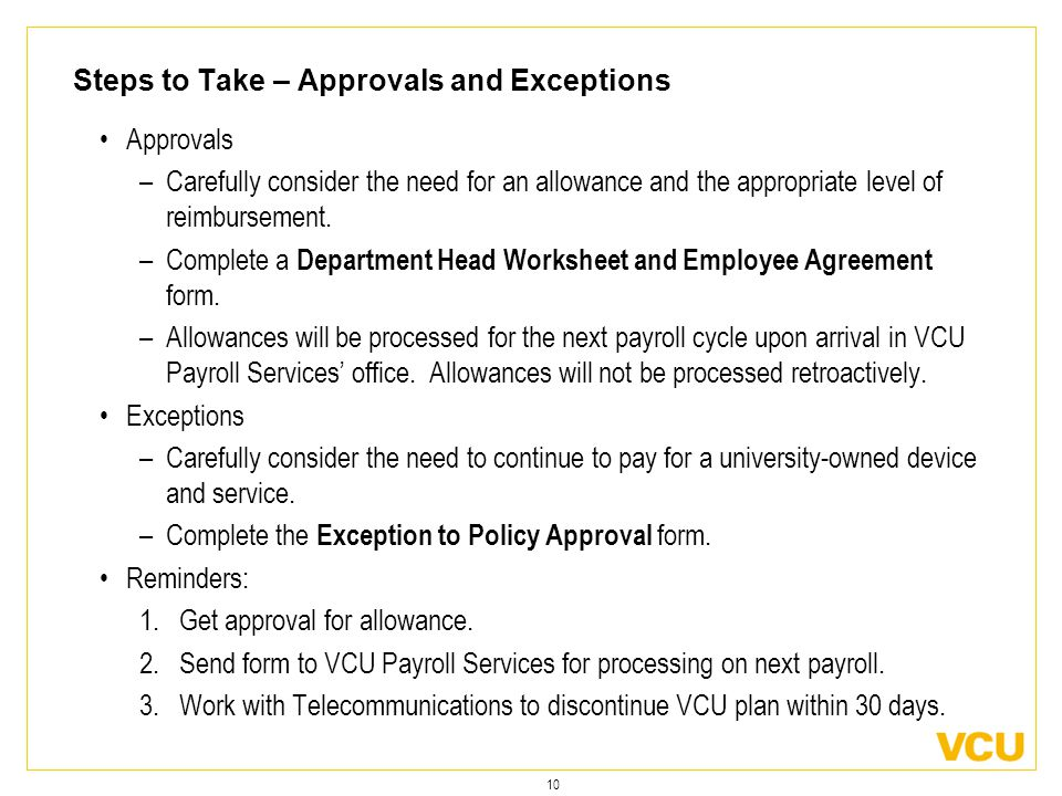 10 Steps to Take – Approvals and Exceptions Approvals –Carefully consider the need for an allowance and the appropriate level of reimbursement.