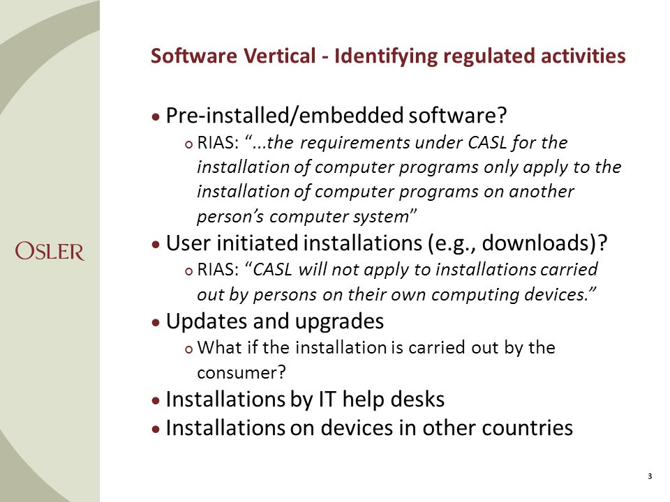 Software Vertical - Identifying regulated activities 3  Pre-installed/embedded software.