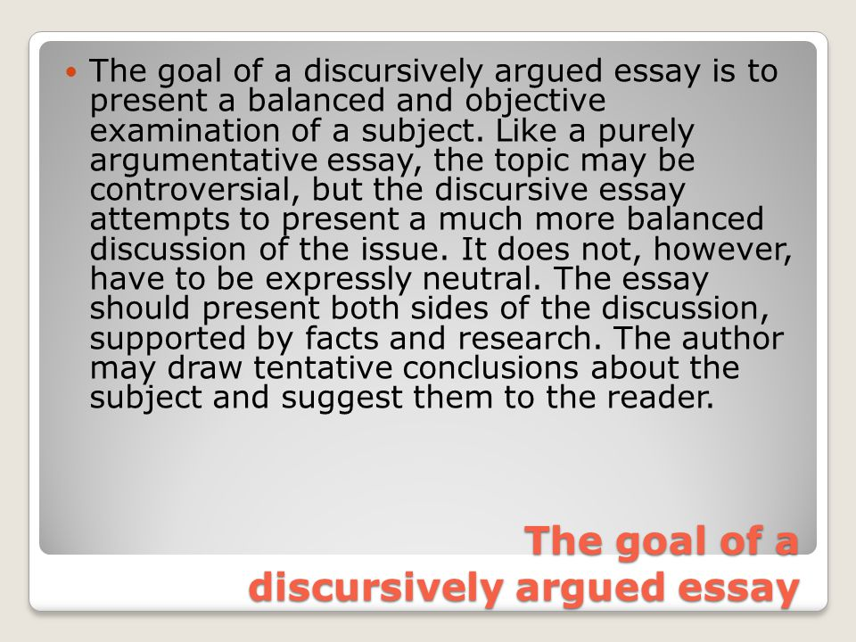 good subjects discursive essays 200 prompts for argumentative writing by michael gonchar february 4, 2014 4:25 pm february 4,  in truth god is all things good, god is happiness, god is love, god is faith, god is truth and god is compassion  people typically pay more attention to the subjects that interest them and would most likely try to find those.