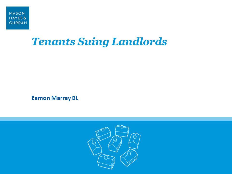 Tenants Suing Landlords Eamon Marray BL 27