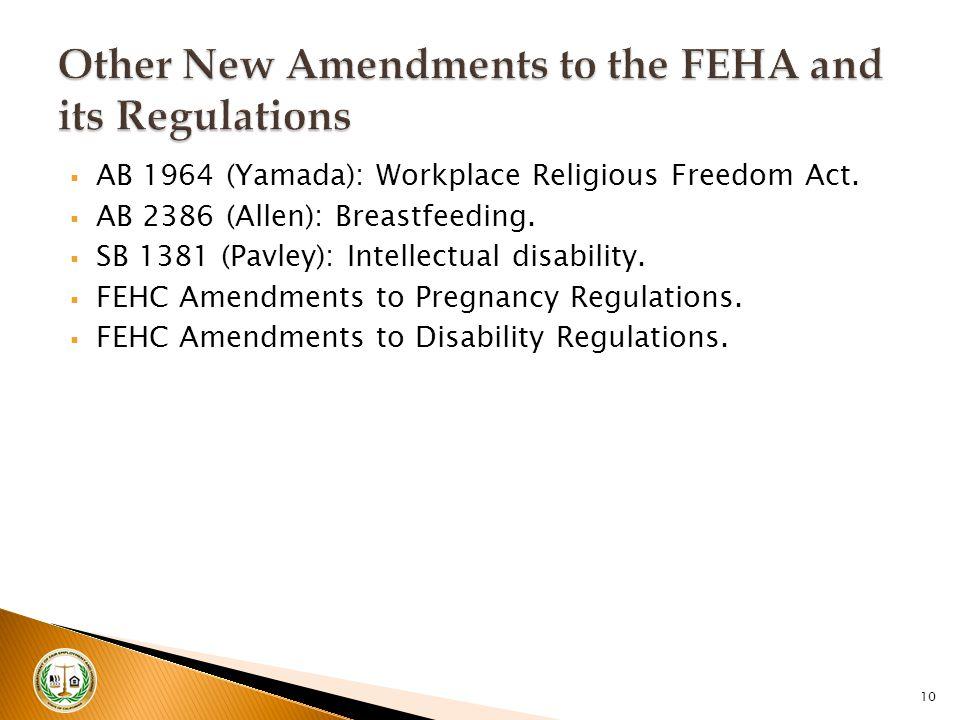  AB 1964 (Yamada): Workplace Religious Freedom Act.