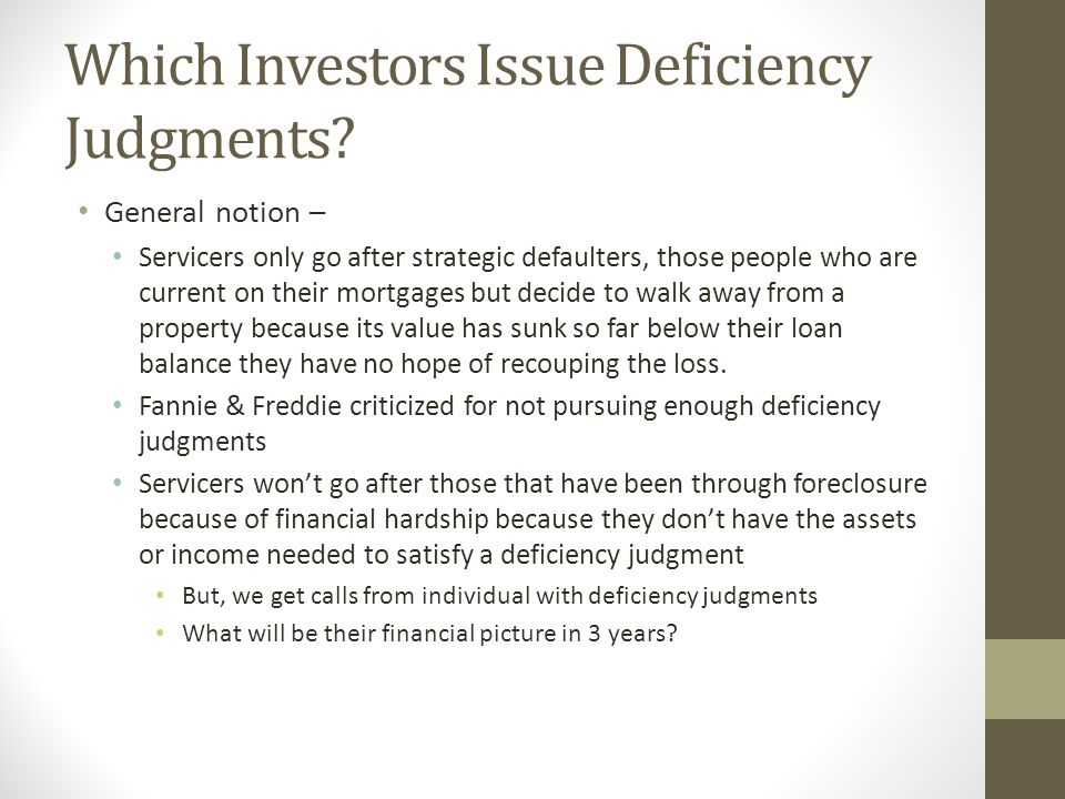 Which Investors Issue Deficiency Judgments.