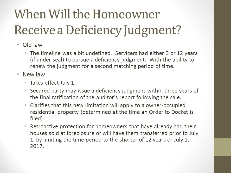 When Will the Homeowner Receive a Deficiency Judgment.