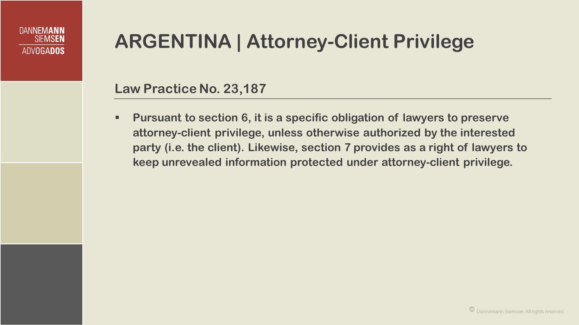 ARGENTINA | Attorney-Client Privilege Law Practice No.