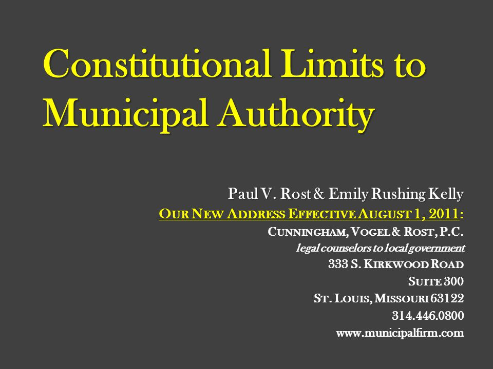Constitutional Limits to Municipal Authority Paul V.