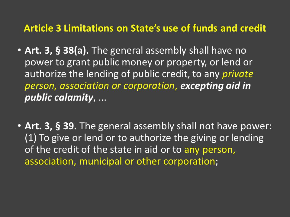 Article 3 Limitations on State's use of funds and credit Art.