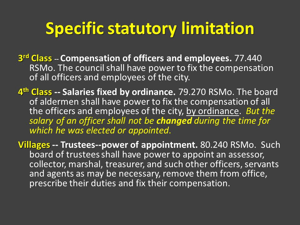 Specific statutory limitation 3 rd Class 3 rd Class -- Compensation of officers and employees.
