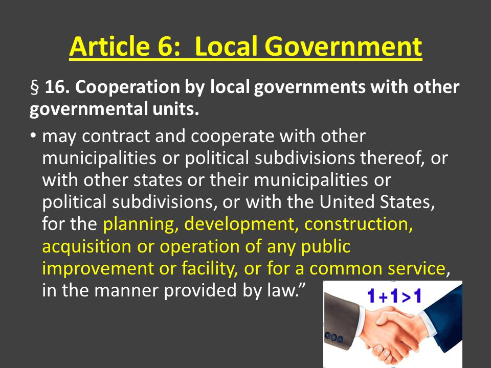 Article 6: Local Government § 16. Cooperation by local governments with other governmental units.