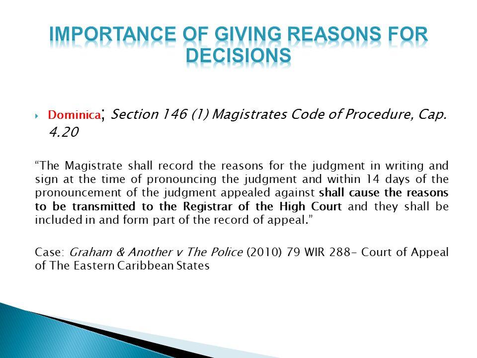  Dominica ; Section 146 (1) Magistrates Code of Procedure, Cap.