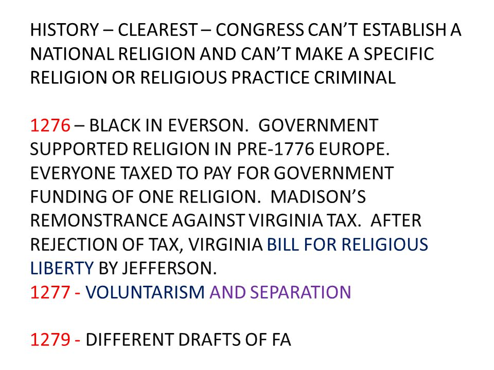 HISTORY – CLEAREST – CONGRESS CAN'T ESTABLISH A NATIONAL RELIGION AND CAN'T MAKE A SPECIFIC RELIGION OR RELIGIOUS PRACTICE CRIMINAL 1276 – BLACK IN EV