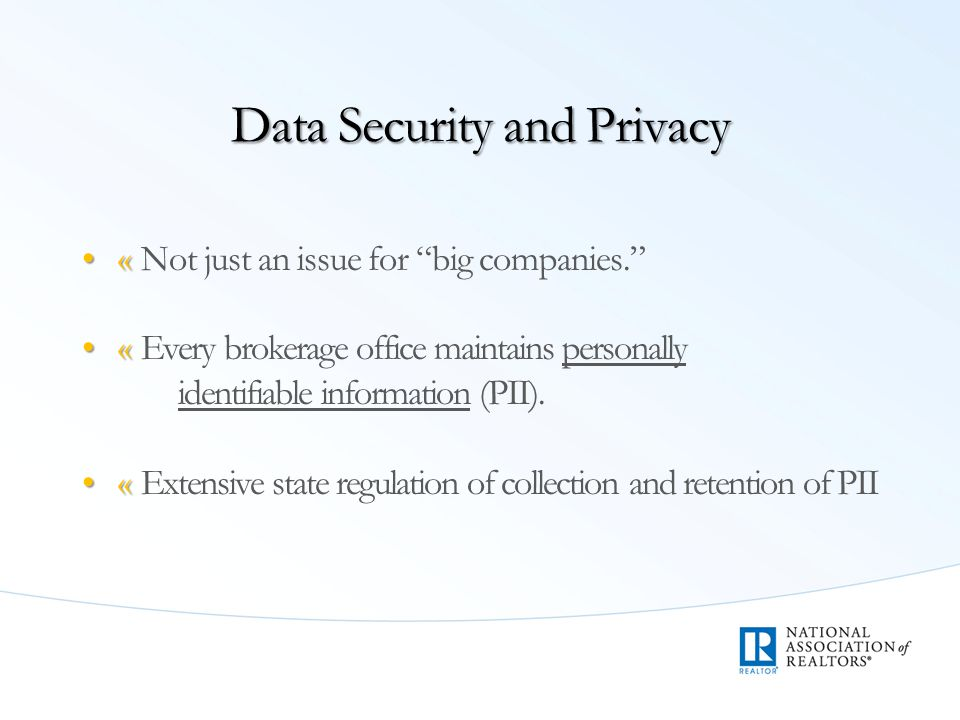 «« Most states address collection, disposal, and breach notification of PII.