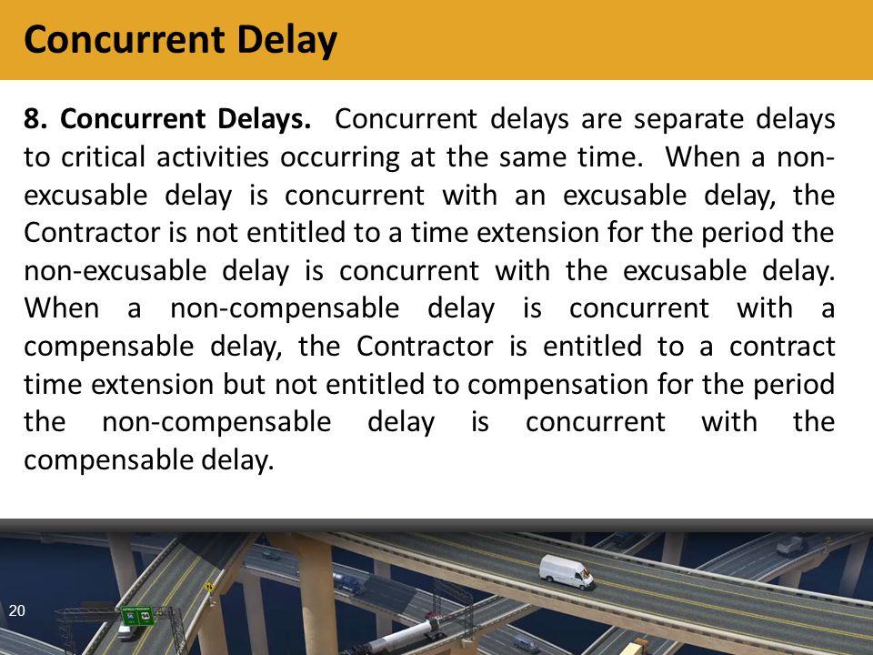 20 8. Concurrent Delays.