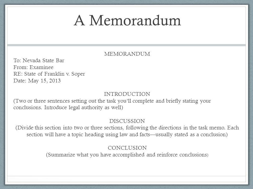 A Memorandum MEMORANDUM To: Nevada State Bar From: Examinee RE: State of Franklin v.