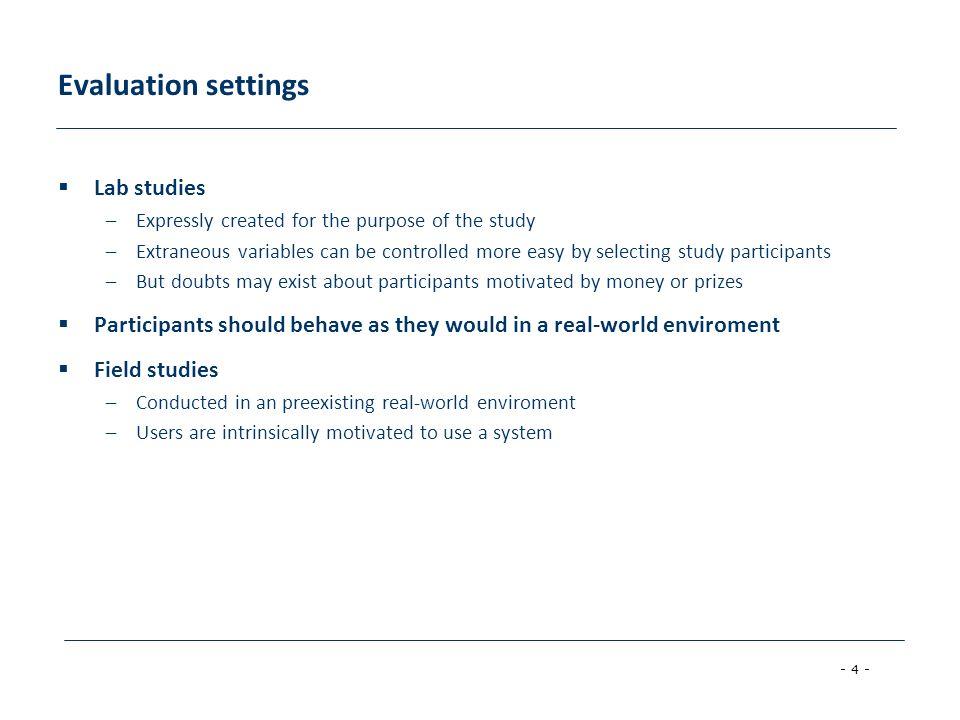 - 5 - Research methods  Experimental vs.