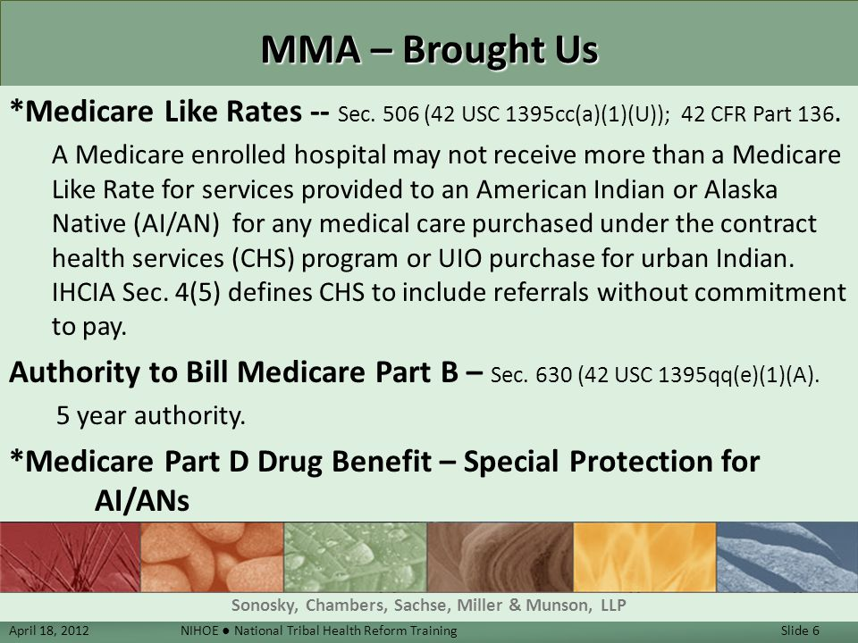 DON'T FORGET, IT DIDN'T ALL CHANGE Purpose, Policy & Definitions Title I Health Professions Title II Health Programs Title III Facilities Title IV Funding and Access Title V Urban Indian Programs Title VI IHS Organization Title VII Behavioral Health Title VIII Miscellaneous April 18, 2012 NIHOE ● National Tribal Health Reform Training Slide 37 Sonosky, Chambers, Sachse, Miller & Munson, LLP