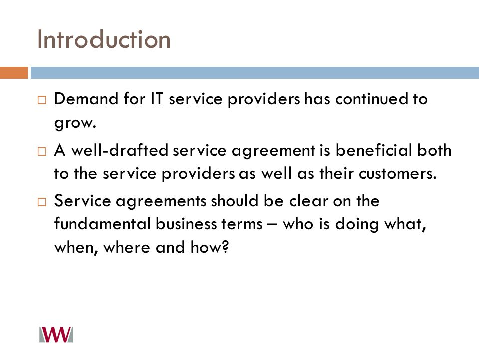 Introduction  Demand for IT service providers has continued to grow.