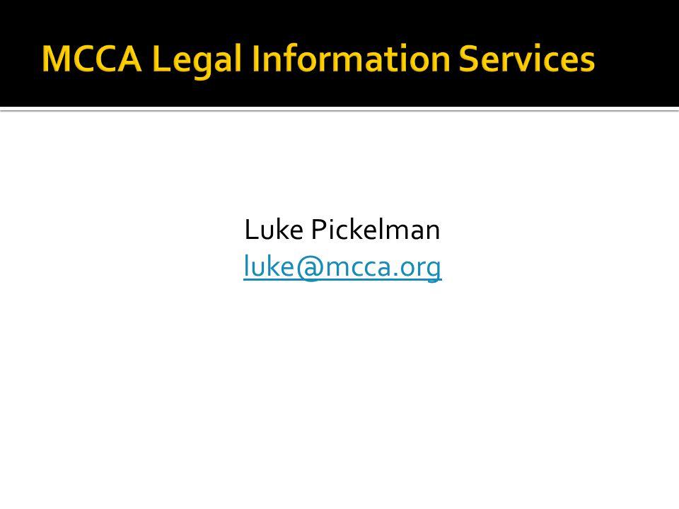 Luke Pickelman luke@mcca.org