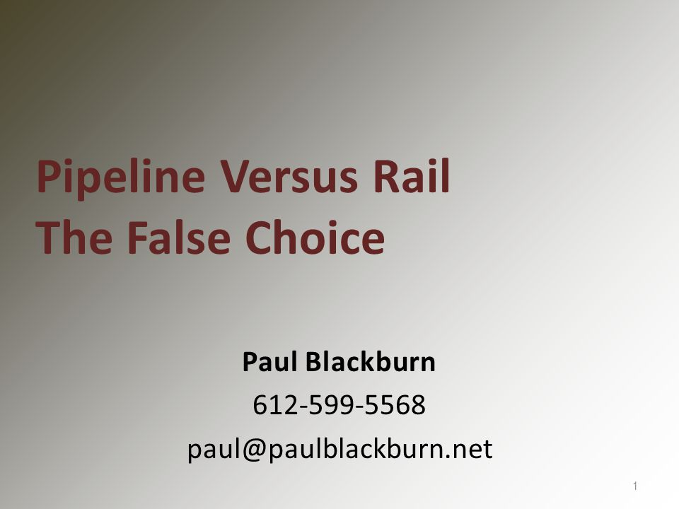 The Industry and Media Frame Oil Transportation as a Societal Choice Between Pipelines or Rail THIS IS A FALSE FRAMING 2