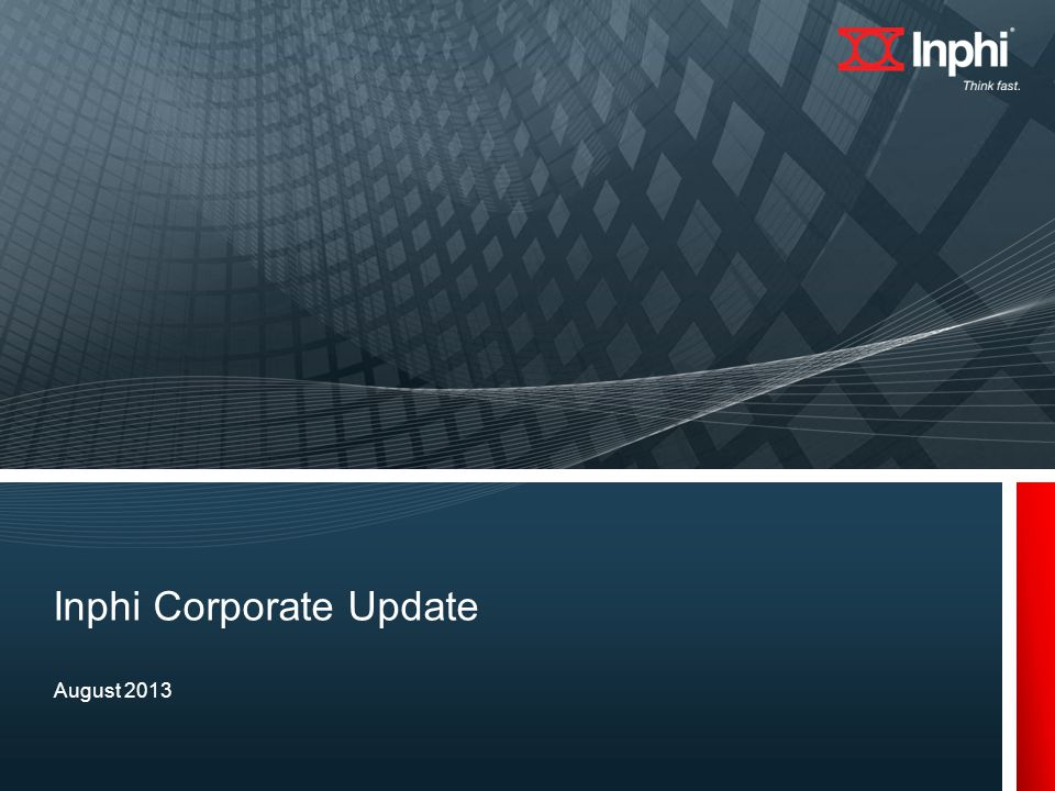 August 2013 Inphi Corporate Update
