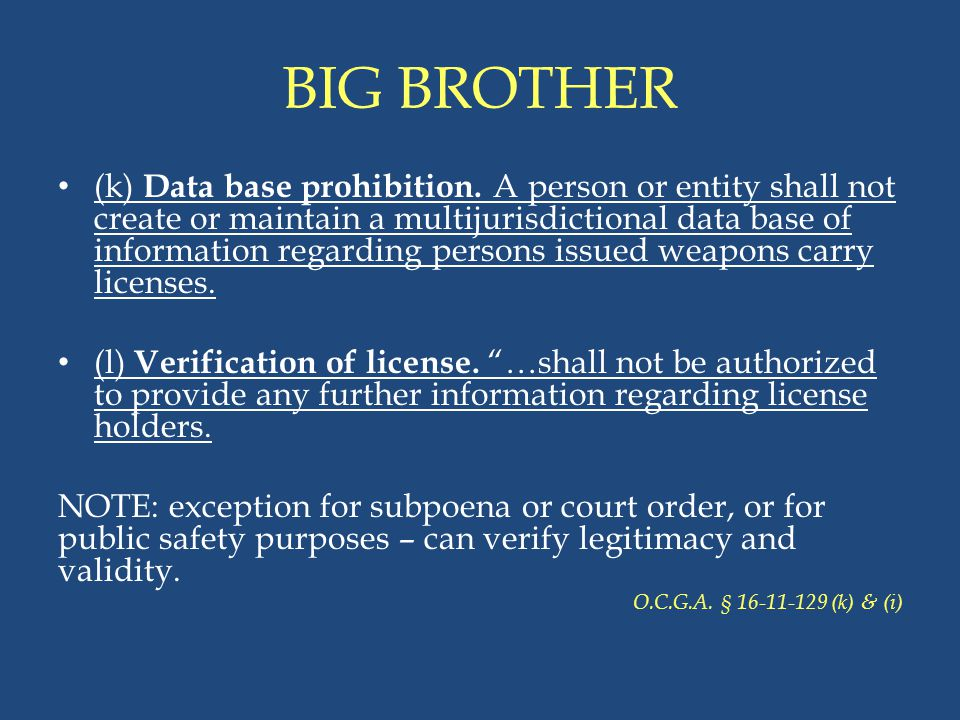 BIG BROTHER (k) Data base prohibition. A person or entity shall not create or maintain a multijurisdictional data base of information regarding person