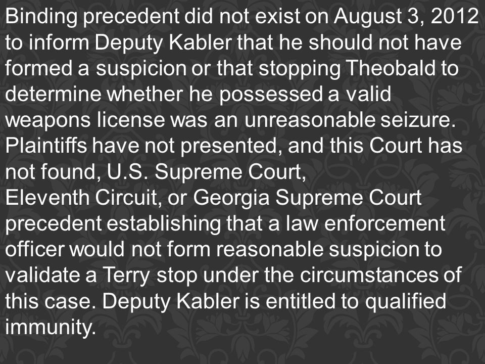 Binding precedent did not exist on August 3, 2012 to inform Deputy Kabler that he should not have formed a suspicion or that stopping Theobald to dete