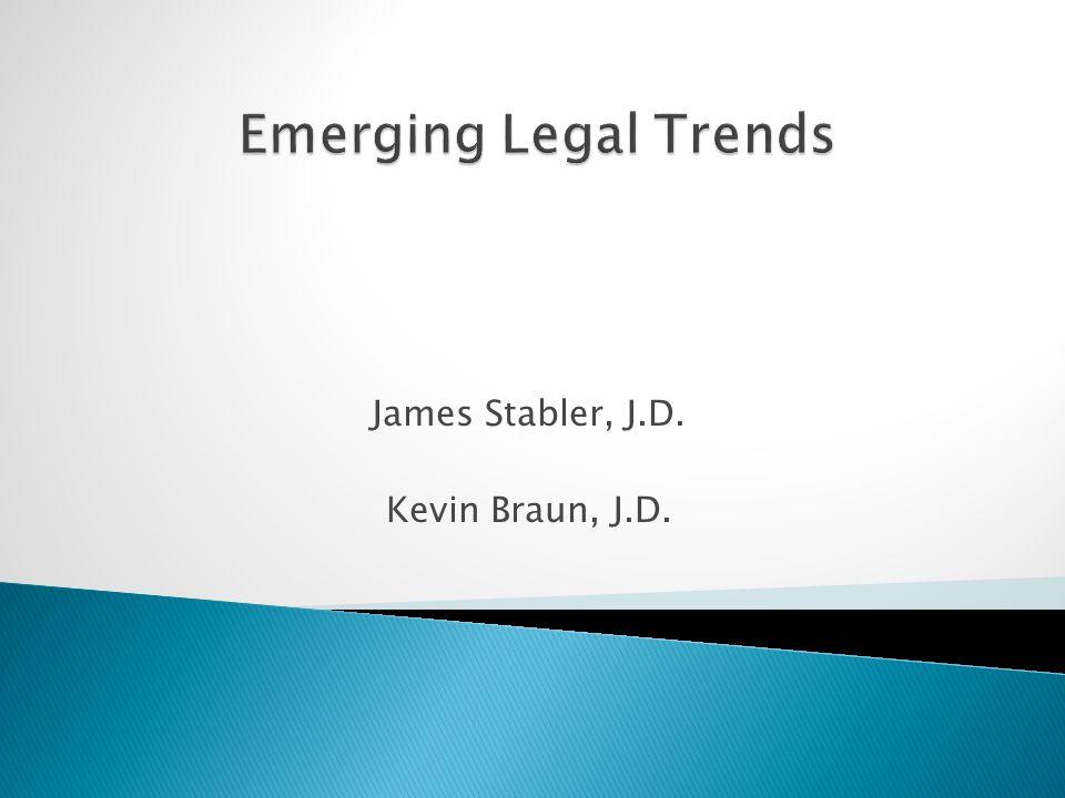 James Stabler, J.D. Kevin Braun, J.D.