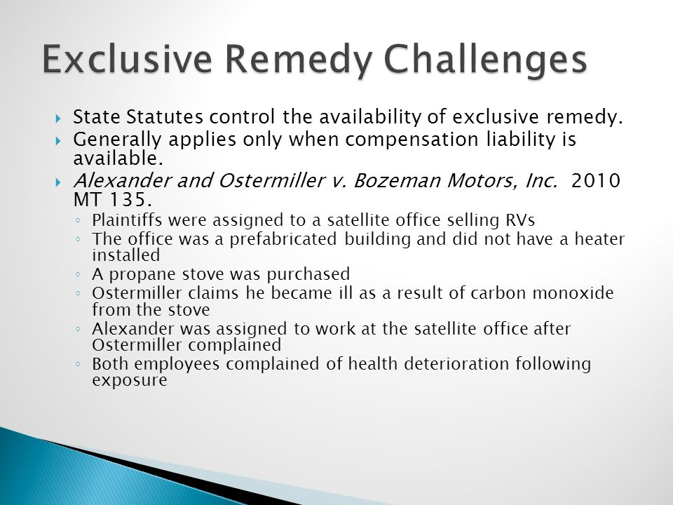  State Statutes control the availability of exclusive remedy.