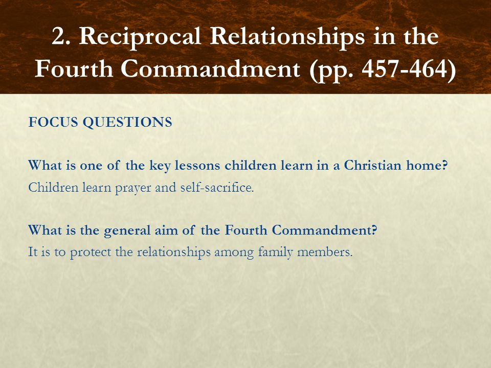 FOCUS QUESTIONS What is one of the key lessons children learn in a Christian home? Children learn prayer and self-sacrifice. What is the general aim o