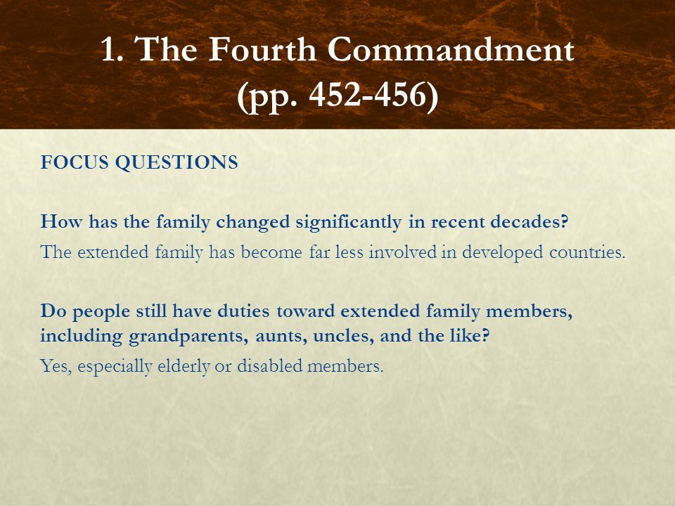 FOCUS QUESTIONS How has the family changed significantly in recent decades? The extended family has become far less involved in developed countries. D